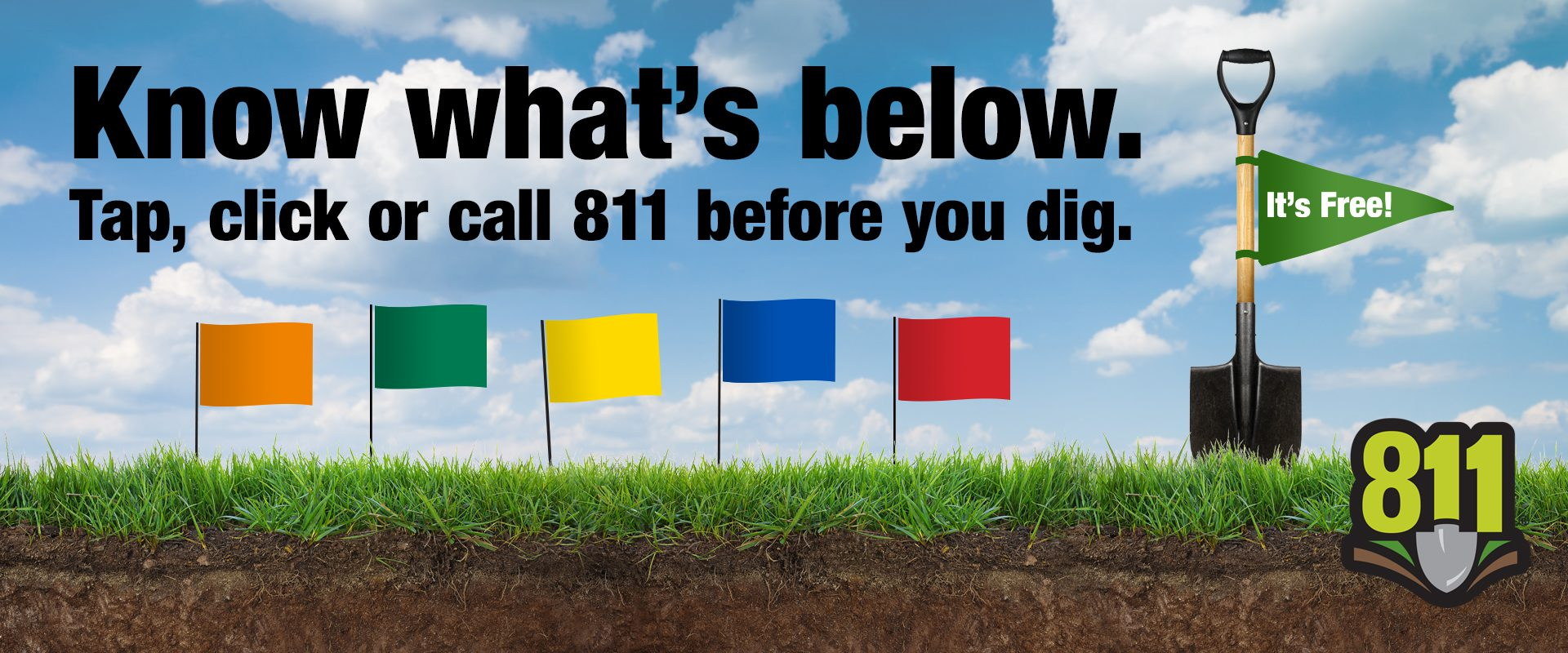 Know what's below. Tap, click or call 811 before you dig.